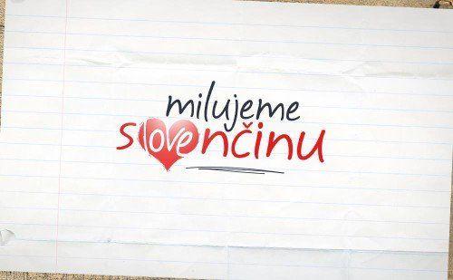 Milujeme slovenčinu
