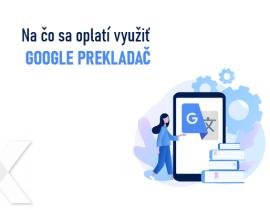 kedy sa oplatí využiť google translate
