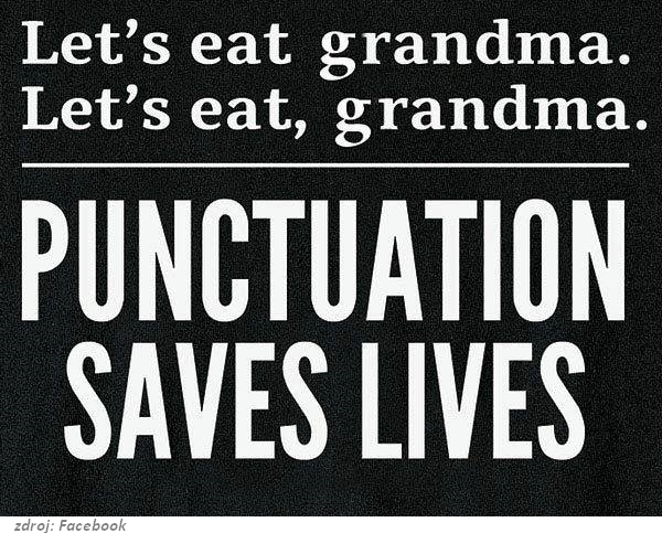 Nápis Interpunkcia zachraňuje životy