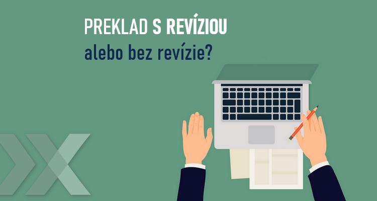 Vybrať si preklad s revíziou alebo bez revízie