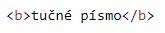 ukážka tučného písma HTML
