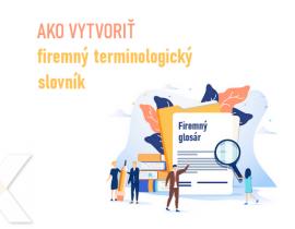 Lexika - tvorba firemného slovníka pojmov