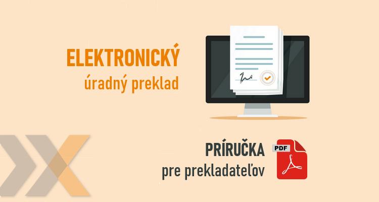 Elektronický úradný preklad - príručka pre prekladateľov