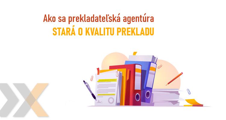 kvalita prekladu v prekladateľskej agentúre